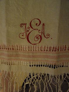 Old European linens were monogrammed to render them recognizable as they were washed by professional lanuderers and laundresses