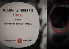URLO - Allen Ginsberg | Un poema psichedelico che ha segnato la storia della letteratura moderna.  Un grido di dolore e protesta contro l'oppressione di uno spietato sistema. L'urlo di una generazione senza tempo che vuole ancora farsi sentire.