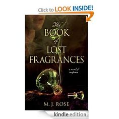 The Book of Lost Fragrances by M.J. Rose (6785kb/386p) #Kindle #PQBC #Aug12