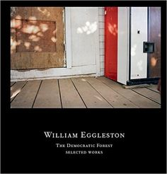 William Eggleston: The Democratic Forest by Eudora Welty. Eggleston has been called the father or color photography and known for his singular pictorial style t William Eggleston, Stephen Shore, Robert Frank, Walker Evans, Martin Parr, Saul Leiter, Star Photography, Color Photography, Photography Composition