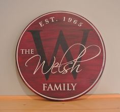 Family Name Sign - Personalized Monogram Sign Established Date Sign Painted Round Wood Sign Wedding Anniversary Gift Est. Date Custom Gift by CreativeSignLanguage on Etsy https://www.etsy.com/listing/176530979/family-name-sign-personalized-monogram