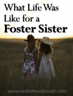 What Life Was Like for a Foster Sister - first person perspective on being the only biological child in a foster family #fostercare #adoption