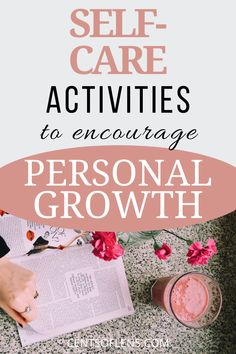Do you struggle with personal growth? Find out how you can encourage personal growth with these self-care activities! #selfcare #personalgrowth #personaldevelopment #selfimprovement #healthyliving #lifehacks