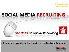 Wie starten Sie mit Social Media Recruiting? Welcher Weg ist für Sie der richtige? Wie steigern sie Ihren Nutzen und Ihre Chancen im Recruiting durch Social Media? Intercessio unterstützt Sie gern!