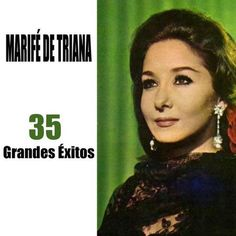 Marifé de Triana  35 Grandes éxitos (2016) | MP3