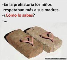En la prehistoria los niños respetaban más a sus madres...