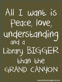this says it all. But I would add a chocolate store where the chocolate was free attached to library.