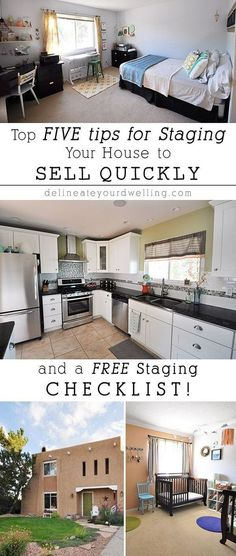 FIVE Tips For Staging Your House To Sell Quickly FREE Checklist