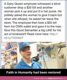 Faith in humanity had been restored