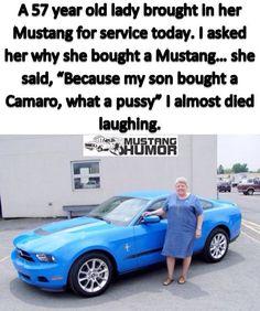Lmaoooo so me when I get old hahahaha mustang for life! Chevy Jokes, Car Jokes, Truck Memes, Mustang Meme, Ford Mustang Car, Love Memes Funny, Funny Cars, Stupid Funny, Funny Stuff