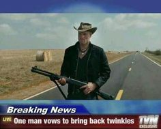 Funny pictures about Did someone say Twinkies? Oh, and cool pics about Did someone say Twinkies? Also, Did someone say Twinkies? I Love To Laugh, Make You Smile, Funny Memes, Hilarious, Jokes, Lol, Me Too Meme, I Laughed, Laughter