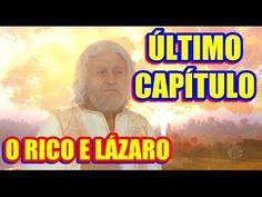 Descubra como será o último capítulo de 'O Rico e Lázaro'