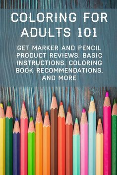 This is the ultimate guide to coloring for adults! Get marker and pencil product reviews, basic instructions, coloring book recommendations, and more.