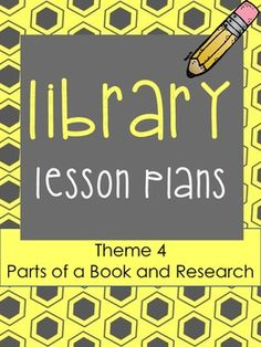 Elementary Library Lesson Plans (theme 4 research/learn th $7.00