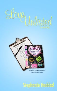 Free Kindle Book : Love Unlisted: A Novel - Grace Shields keeps her hectic life manageable one way and one way only: she makes lists, lots of them. Lists of her favorite Jackie Chan movies. Lists of her boyfriend's Pros and Cons. Lists about her favorite places to get a pizza. To Grace, each one is a very serious matter. And that's why no one ever reads the lists. Well, no one except for a few people who got a hold of them by accident…1. Her best friend Bernsie, who understands the lists…