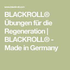 BLACKROLL® Übungen für die Regeneration | BLACKROLL® - Made in Germany