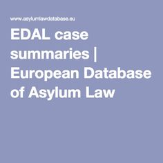 EDAL case summaries | European Database of Asylum Law
