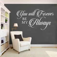 Forever Be My Always Romantic Wedding Quote Vinyl Wall Lettering Decal