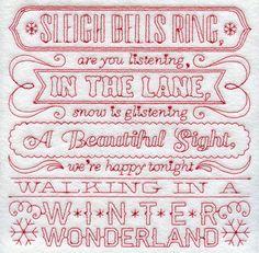 Walking in a Winter Wonderdland lyrics Redwork machine embroidery design.  Wish it were hand embroidery.