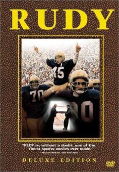 """RUDY! ... RUDY! ... RUDY"": Yeah, I can go the rest of my life without again seeing that little football player lifted over his fellow players' heads. Oh ""Rudy,"" how my Mother loves you. What spirit! What determintation! Whatever."