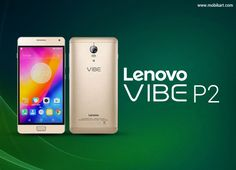 Lenovo Vibe P2 about to launch in India