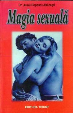 Aurel Popescu-Bălceşti - Magia sexuală