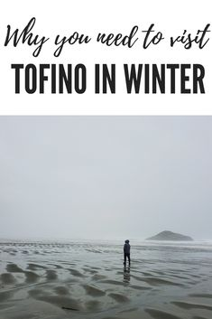Tofino in Winter – Why it's a magical time to visit  | Tofino Attractions  #travel #travelblog #travelwithplan #traveltips #tofino Alberta Canada, Winter Destinations, Travel Destinations, Travel Guides, Travel Hacks, Travel Advice, Budget Travel, Travel Tips, Canadian Travel