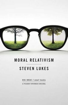 book design - Moral Relativism: Big Ideas/Small Books by Steven Lukes, wonderful introduction