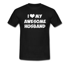 http://thepodomoro.com/products/awesome-husband-t-shirt-t-shirt-for-men-women-girl-boy-xs-s-m-l-xl-xxl-3xl-size-customized