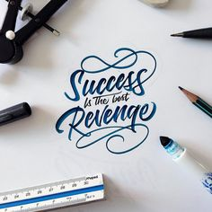 success is the best revenge calligraphy david milan