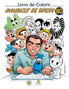 Livro de Colorir - Mauricio de Sousa 80 Anos