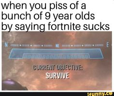 When you piss of a bunch of 9 year olds sa ino fortnite sucks I SURVIVE - iFunny :) Funny Naruto Memes, 9 Year Olds, I Survived, Pissed, Popular Memes, Fun Facts, Give It To Me, Survival, Positivity