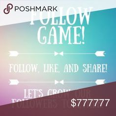 💯 GET FOLLOWERS! 💯 my first follow game! Directions: 1.) like and share this listing 2.) Click on the number of people who liked this listing 3.) follow everyone on the list 4.) tag your pff's 5.) check back to follow those after you sharing is caring  Other