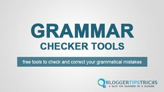 These best free online Grammar and punctuation checker tools will help you to find and correct spelling and grammar mistakes in your text.