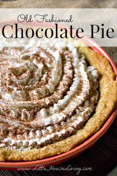 Old Fashioned Chocolate Pie - Little House Living