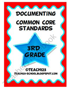 Documenting Common Core Standards - 3rd Grade from Teach 123 on TeachersNotebook.com (15 pages)