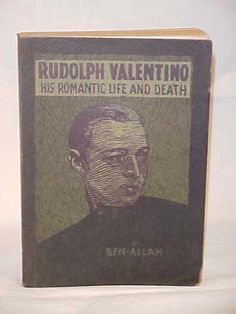 Ben-Allah Rudolph Valentino his Romantic Life and Death  ebay...good condt.  500.00