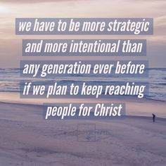 We have to be more strategic and more intentional than any generation ever before if we plan to keep reaching people for Christ.  To read the full post and for more kingdom building church growing people leading tips check out http://ift.tt/1QGcENM Link in bio! __ #everythingchurch #leadership #pastors #church #ministry #podcast #itunes #churchleadership #churchstaff #leadpastors #studentpastors #nextgen #studentmin #stumin #youthmin #kidsmin #communication #team #volunteers #advice #tips…