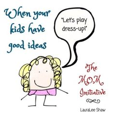 A reminder to stop and play with your kiddos when they ask via @themominitiativ and @lauraleeshaw
