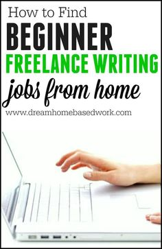 How To Find Beginner Freelance Writing Jobs from Home