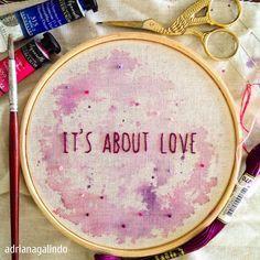 Bordados com aquarela/ Embroidery and watercolor / It's about love / drigalindo1@gmail.com