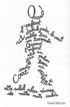 """Voici un """"corpus"""" de calligrammes que j'ai présenté à mes élèves, dans … Here is a """"corpus"""" of calligrams that I presented to my students as part of our poetry project. The goal: to understand how the poet has built this type of writing for then an ec … The Words, Quotes Girlfriend, Poetry Projects, Quote Citation, French Lessons, Teaching French, Learn French, Positive Attitude, Word Art"""
