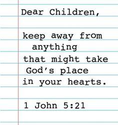 1 John 5:21 AMEN!