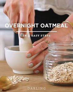 How to: Overnight oatmeal recipe to take on the go.