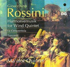Ma'Alot Quintet - Rossini: La Cenerentola, Tancredi