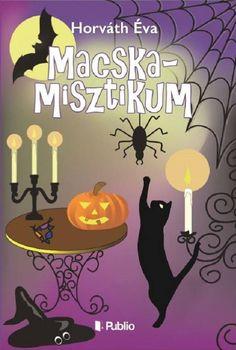 Horváth Éva Macskamisztikumát olvastam. Ugye de édes a borítója? :)