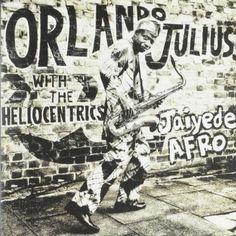 Jaiyede Afro - Orlando Julius with the Heliocentrics