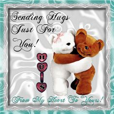 Send this hug ecard to your family and friends. Free online Sending Hugs ecards on Hug Holiday Week Hugs And Kisses Quotes, Hug Quotes, Kissing Quotes, Friend Quotes, Hug Pictures, Teddy Bear Pictures, Disney Pictures, Hug Images, Love You Images