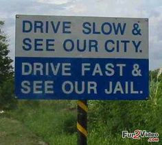 Traffic Police Road Sign Funny Message
