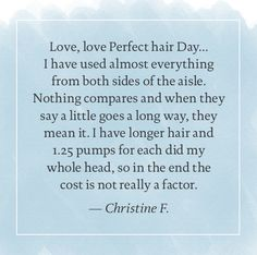 Christine loves Perfect hair Day and says nothing compares.